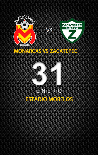Monarcas vs Zacatepec